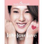 love love love - linda chung (chung gia han)