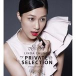 my private selection - linda chung (chung gia han)