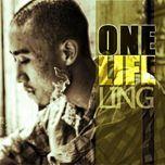 one life (mixtape 2012) - ling
