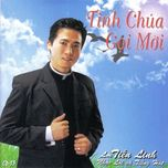 tinh chua goi moi (vol.13) - lm tien linh