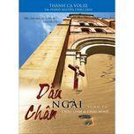 dau chan ngai (vol.2 - 2012) - lm. phero nguyen chau linh, chau minh