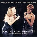 when you believe (from the prince of egypt) (ep 1998) - mariah carey, whitney houston