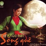 khuc hat song que - minh phuong (nsut)