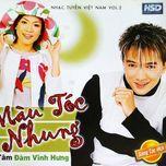 mau toc nhung - my tam, dam vinh hung