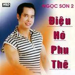 dieu ho phu the - ngoc son
