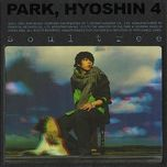 soul tree (vol. 4) - park hyo shin