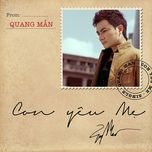 con yeu me (single 2013) - quang man