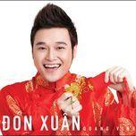 don xuan (single 2011) - quang vinh
