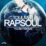 you better run (single 2012) - quan rapsoul