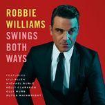 Swings Both Ways (Deluxe Version) - Robbie Williams