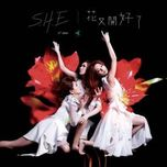 the flower blooms again - s.h.e