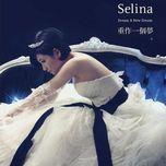 dream a new dream (ep) - selina (s.h.e)