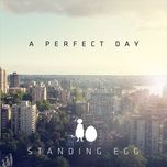 a perfect day (single) - standing egg