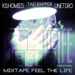 feel the life (mixtape) - tad
