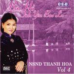 bac ho mot tinh yeu bao la (vol. 4) - thanh hoa