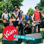 can we dance (ep) - the vamps