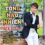 sen style (2013) - tong hao nhien