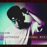 HeartBreak (Single) - Touliver