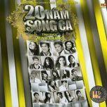 20 nam song ca (tinh khuc minh khang) - v.a