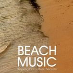 beach music - relaxing piano music seaside (2011) - v.a