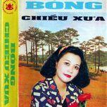 bong chieu xua - v.a