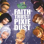 disney fairies: faith, trust and pixie dust (ost 2012) - v.a