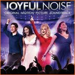 joyful noise (ost 2012) - v.a