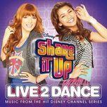 shake it up: live 2 dance (ost 2012) - v.a