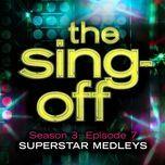 the sing-off: season 3: episode 7 - superstar medleys (2011) - v.a