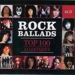 top 100 rock ballads (cd 1) - v.a