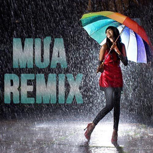 Tuyển Tập Ca Khúc Dance Remix Về Mưa