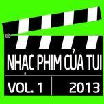 tuyen tap nhac phim viet nam (vol. 1 - 2013) - v.a