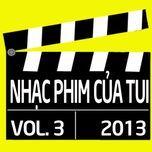 tuyen tap nhac phim viet nam (vol. 3 - 2013) - v.a