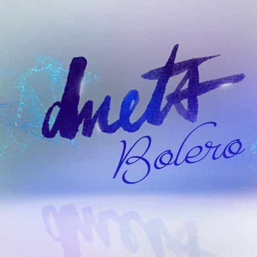 Những ca khúc song ca hay nhất của thể loại Bolero