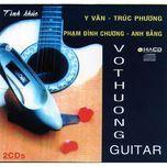 guitar vo thuong - 15 ca khuc my latin & tay ban nha - vo thuong