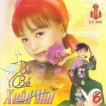 con co be be 6 (lac viet cd) - xuan mai
