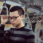 buong tay ki niem (single)  - minh tri