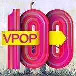 top 100 ca khuc nhac tre nghe nhieu nhat nhaccuatui 2013 - v.a