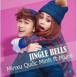 Jingle Bells Remix (Single) - Quốc Minh, Mlee