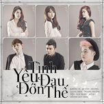 tinh yeu dau don the - v.a