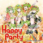 happy party - vocaloid3 megpoid (gumi) - gumi v3