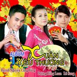 xuan yeu thuong 2014 - huynh nguyen cong bang, duong hong loan, le sang