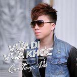 Vừa Đi Vừa Khóc (Single) - Cao Tùng Anh