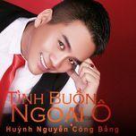 tinh buon ngoai o (vol. 1) - huynh nguyen cong bang