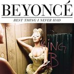 best thing i never had (promo cds) - beyonce