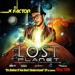 the lost planet - bruno mars