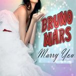marry you (single) - bruno mars