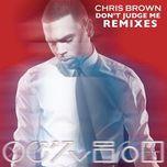 don't judge me (remixes ep) - chris brown