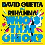 who's that chick - david guetta, rihanna