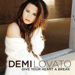 give your heart a break (ep) - demi lovato